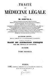 Traité de médecine légale: Volume1