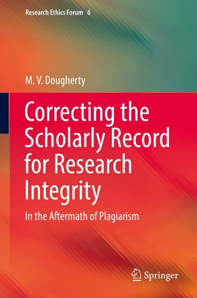 Download Correcting the Scholarly Record for Research Integrity Book