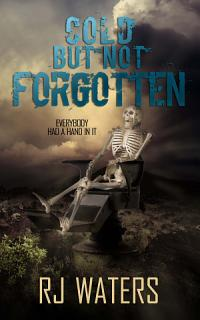 Cold But Not Forgotten Book