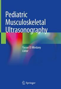 Pediatric Musculoskeletal Ultrasonography