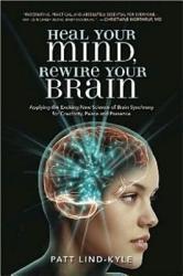Heal Your Mind Rewire Your Brain Book PDF