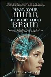 Heal Your Mind  Rewire Your Brain