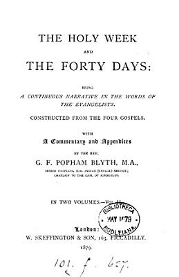 The Holy Week and the Forty Days PDF