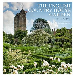 The English Country House Garden PDF