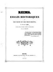 Reims. Essais historiques sur ses rues et ses monuments ... Ouvrage orné de planches dessinées et lithographiées par J. J. Maquart