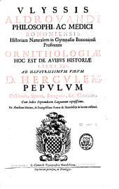 Ulyssis Aldrovandi Ornithologiae, hoc est de avibus historiae libri XII