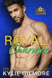 Royal Charmer The Rourkes Series Book 4 Book PDF