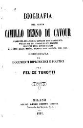 Biografia del conte Camillo Benso di Cavour: corredata da documenti diplomatici e politici