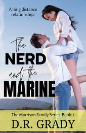 The Nerd and the Marine: The Morrison Family Series - Book 1