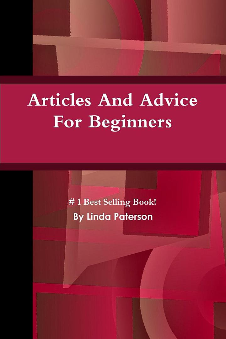 Articles And Advice For Beginners