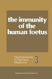 The Immunity of the Human Foetus and Newborn Infant