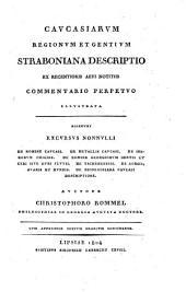 Caucasiarum regionum et gentium Straboniana descriptio