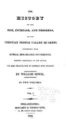 The History Of The Rise Increase And Progress Of The Christian People Called Quakers Book PDF