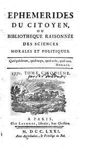 Ephémérides du citoyen, ou Bibliothèque raisonnée des sciences morales et politiques