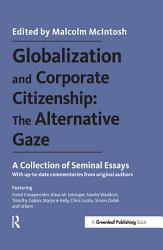 Globalization and Corporate Citizenship  The Alternative Gaze PDF