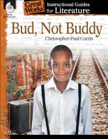 Bud  Not Buddy  An Instructional Guide for Literature PDF