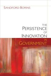 The Persistence of Innovation in Government PDF