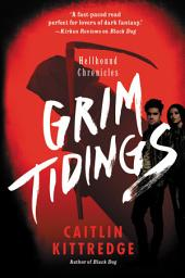 Grim Tidings: Hellhound Chronicles