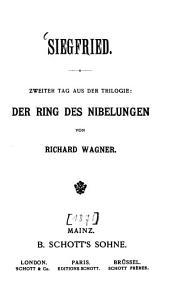 Der Ring des Nibelungen: Trilogie. Siegfried, Band 3