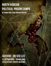North Korean Prison Camps