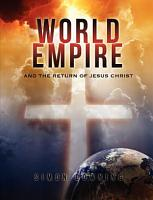 World Empire and the Return of Jesus Christ PDF