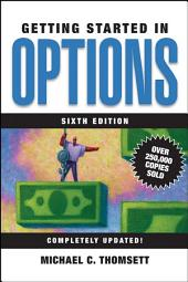 Getting Started in Options: Edition 6