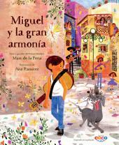 Miguel y la Gran Armonía: Spanish Edition
