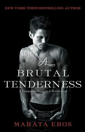 A Brutal Tenderness PDF