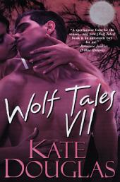 Wolf Tales VII