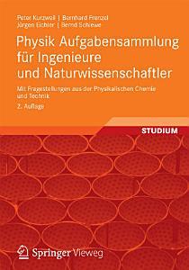 Physik Aufgabensammlung Fr Ingenieure Und Naturwissenschaftler PDF