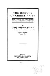 The History of Christianity from the Origin of Christianity to the Time of Gregory the Great: Volume 2