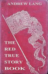 The Red True Story Book (Illustrated & Annotated Edition)
