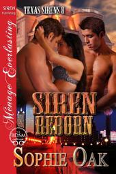 Siren Reborn [Texas Sirens 8]