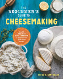 The Beginner s Guide to Cheese Making Book