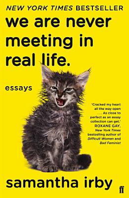 We Are Never Meeting in Real Life PDF