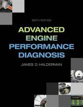 Advanced Engine Performance Diagnosis: Edition 6