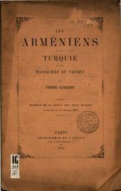 Les Arméniens de la Turquie et les massacres du Taurus: Volume15