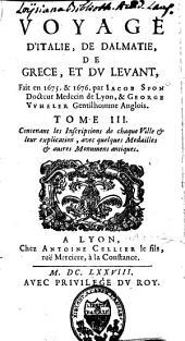 Voyage d'Italie, de Dalmatie, de Grèce et du Levant, fait en 1675 et 1676