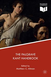 The Palgrave Kant Handbook