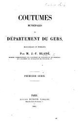 Coutumes municipales du département du Gers: Première série