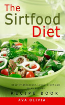 The Sirtfood Diet Recipe Book