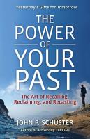 The Power of Your Past PDF