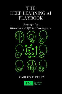 The Deep Learning AI Playbook Book