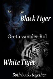Black Tiger / White Tiger