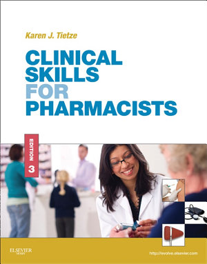 Clinical Skills for Pharmacists - E-Book