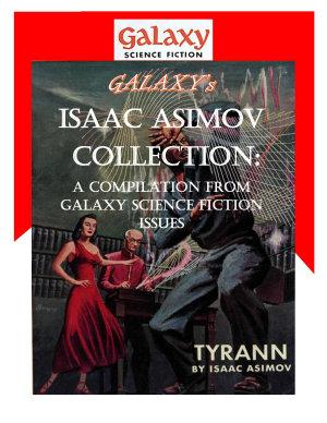 Galaxy s Isaac Asimov Collection Volume 1