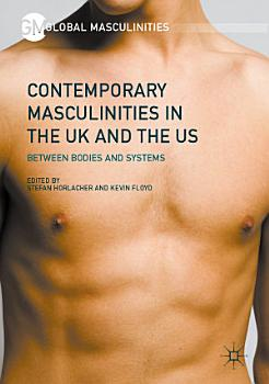 Contemporary Masculinities in the UK and the US PDF
