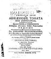 De adhaesione togata, seu iudiciaria disputationem