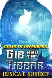 GIB and the Tibbar