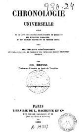 Chronologie universelle: suivie de la liste des grands états anciens et modernes ...